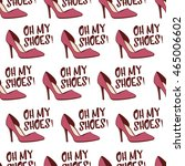 shoes pattern. seamless... | Shutterstock .eps vector #465006602