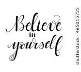 believe in yourself  card.... | Shutterstock .eps vector #465015722
