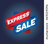 express sale arrow tag sign... | Shutterstock .eps vector #465029096