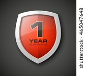 shield with a guarantee 1 year... | Shutterstock .eps vector #465047648