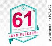 anniversary emblems 61... | Shutterstock .eps vector #465071972