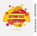 autumn sale banner template for ... | Shutterstock .eps vector #465102032