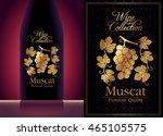 exquisite elegant wine label... | Shutterstock .eps vector #465105575