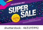 super sale banner. sale poster | Shutterstock .eps vector #465195992