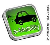 e mobility button   3d... | Shutterstock . vector #465235568