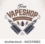 vape shop emblem template.... | Shutterstock .eps vector #465245882