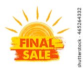 final sale banner   text in... | Shutterstock . vector #465264332