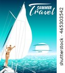 summer travel vector... | Shutterstock .eps vector #465303542