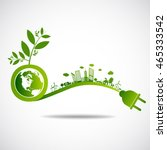 ecology green city save earth... | Shutterstock .eps vector #465333542