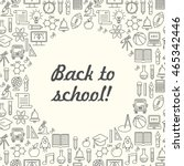 vector school background  black ... | Shutterstock .eps vector #465342446