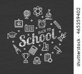 back to school concept and... | Shutterstock .eps vector #465359402