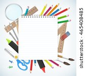 blank notepad paper with school ... | Shutterstock .eps vector #465408485