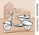 italian scooter in front of... | Shutterstock .eps vector #465420068