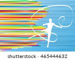 gymnastic girl with ribbon... | Shutterstock .eps vector #465444632