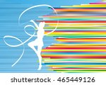 gymnastic girl with ribbon... | Shutterstock .eps vector #465449126