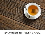 top view of a cup of tea with... | Shutterstock . vector #465467702