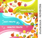 healthy fresh fruits 3 colorful ... | Shutterstock .eps vector #465484586