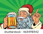 santa claus with beer  pop art... | Shutterstock .eps vector #465498542