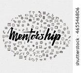 mentorship lettering concept... | Shutterstock .eps vector #465546806