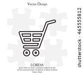 shopping cart  basket  line icon | Shutterstock .eps vector #465555812