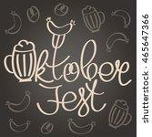 oktoberfest  holiday vector... | Shutterstock .eps vector #465647366