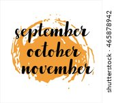 handwritten names of months ... | Shutterstock .eps vector #465878942