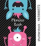 monster party card design....   Shutterstock .eps vector #465888572