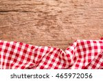 red tablecloth on wooden...   Shutterstock . vector #465972056