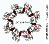mandala of ice cream. set of... | Shutterstock .eps vector #466017608