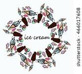mandala of ice cream. set of...   Shutterstock .eps vector #466017608
