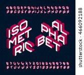 isometric alphabet font. type... | Shutterstock .eps vector #466092188