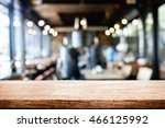 empty wooden table space... | Shutterstock . vector #466125992