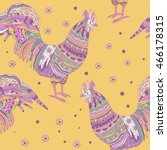 seamless pattern with  rooster. ... | Shutterstock .eps vector #466178315