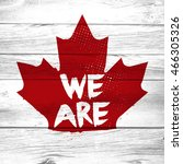 a distressed maple leaf crest... | Shutterstock . vector #466305326