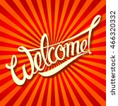 welcome an inscription in a pop ... | Shutterstock . vector #466320332