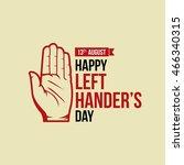 happy left handers day. vector... | Shutterstock .eps vector #466340315