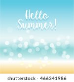 hello summer   beach bokeh... | Shutterstock .eps vector #466341986