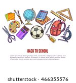 back to school supplies and... | Shutterstock .eps vector #466355576