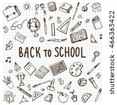 back to school. freehand... | Shutterstock .eps vector #466365422
