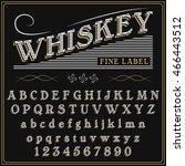 whiskey label font and sample... | Shutterstock .eps vector #466443512