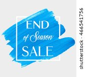 end of season sale sign text... | Shutterstock .eps vector #466541756