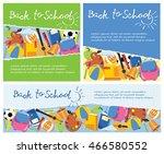 back to school banners. vector... | Shutterstock .eps vector #466580552