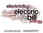 electric bill word cloud... | Shutterstock . vector #466689092