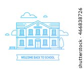 welcome back to school banner.... | Shutterstock .eps vector #466838726