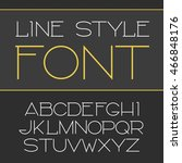 vector linear font   simple and ... | Shutterstock .eps vector #466848176