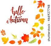 handwritten lettering  hello...   Shutterstock .eps vector #466927748