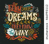 follow your dreams. they know... | Shutterstock .eps vector #466993112