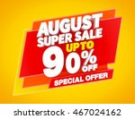august super sale up to 90  ... | Shutterstock . vector #467024162