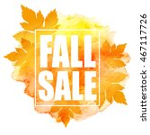 fall sale poster with colorful... | Shutterstock .eps vector #467117726