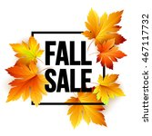 autumn seasonal sale banner... | Shutterstock .eps vector #467117732
